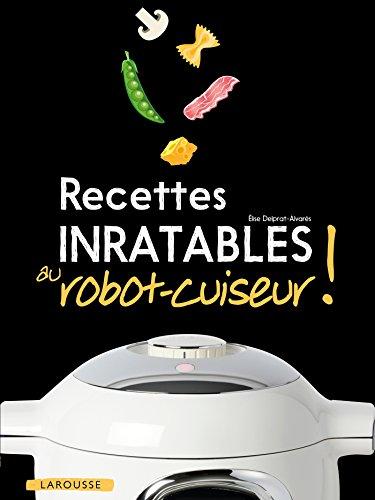 Recette inratables au robot_cuiseur